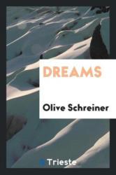 Olive Schreiner - Dreams - Olive Schreiner (ISBN: 9780649033041)