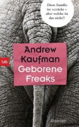 Geborene Freaks - Andrew Kaufman, Eva Bonné (ISBN: 9783442715275)