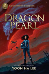 Dragon Pearl (ISBN: 9781368013352)
