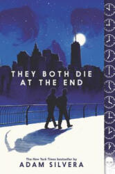 They Both Die at the End - Adam Silvera (ISBN: 9780062457806)