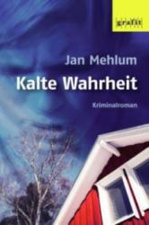 Kalte Wahrheit - Jan Mehlum, Gabriele Haefs, Andreas Brunstermann (ISBN: 9783894256739)