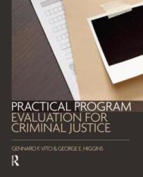 Practical Program Evaluation for Criminal Justice (ISBN: 9781455777709)