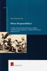Whose Responsibility? - Malin Thunberg Schunke (ISBN: 9781780681757)