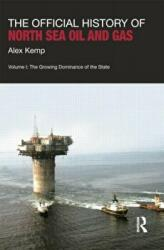 Official History of North Sea Oil and Gas - Alex Kemp (ISBN: 9781138019034)
