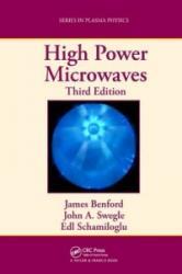 High Power Microwaves - James Benford, John A. Swegle, Edl Schamiloglu (ISBN: 9781482260595)