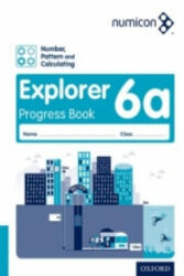 Numicon: Number, Pattern and Calculating 6 Explorer Progress Book A (ISBN: 9780198304982)