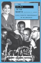 Selma of the North - Civil Rights Insurgency in Milwaukee (ISBN: 9780674057296)
