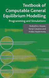 Textbook of Computable General Equilibrium Modeling - Programming and Simulations (ISBN: 9780230248144)