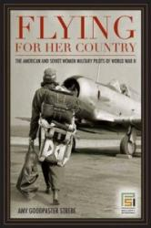 Flying for Her Country (ISBN: 9780275994341)