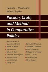 Passion, Craft, and Method in Comparative Politics (ISBN: 9780801884641)