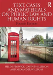 Text, Cases and Materials on Public Law and Human Rights (ISBN: 9780415815949)