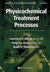 Physicochemical Treatment Processes: Volume 3 (ISBN: 9781588291653)