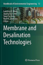 Membrane and Desalination Technologies (2008)