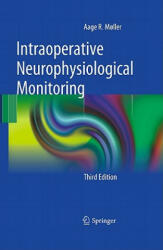 Intraoperative Neurophysiological Monitoring - Aage R. M (2010)