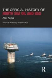Official History of North Sea Oil and Gas - Alex Kemp (ISBN: 9781138019058)
