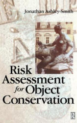 Risk Assessment for Object Conservation (ISBN: 9781138169708)