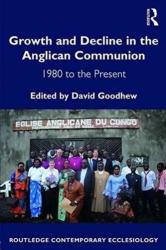 Growth and Decline in the Anglican Communion - 1980 to the Present (ISBN: 9781472433640)