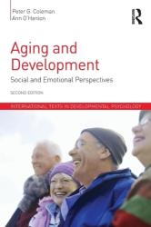 Aging and Development - Social and Emotional Perspectives (ISBN: 9781848723276)