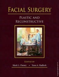 Facial Surgery - L. Mack Cheney, A. Tessa Hadlock (ISBN: 9781626236653)