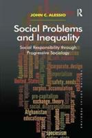 Social Problems and Inequality - Social Responsibility Through Progressive Sociology (ISBN: 9781138261105)