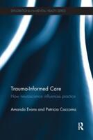 Trauma-Informed Care (ISBN: 9781138637160)
