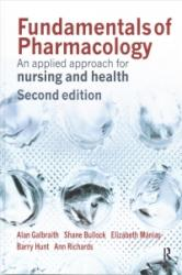 Fundamentals of Pharmacology - An Applied Approach for Nursing and Health (ISBN: 9781138454408)