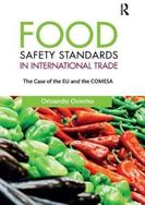 Food Safety Standards in International Trade - The Case of the EU and the COMESA (ISBN: 9781138616127)