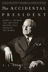 ACCIDENTAL PRESIDENT HARRY S TRUMAN & TH (ISBN: 9781328505682)