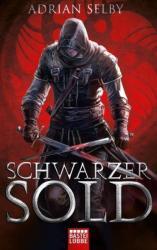 Schwarzer Sold (ISBN: 9783404208739)