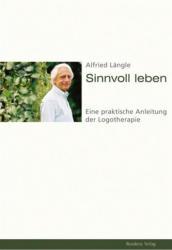 Sinnvoll leben - Alfried Längle (ISBN: 9783701730414)