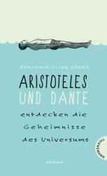 Aristoteles und Dante entdecken die Geheimnisse des Universums (ISBN: 9783522201926)