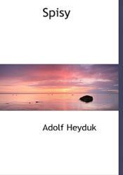 Adolf Heyduk - Spisy - Adolf Heyduk (ISBN: 9781140002291)