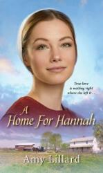 Home for Hannah - Amy Lillard (ISBN: 9781420145663)