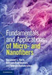 Fundamentals and Applications of Micro and Nanofibers (ISBN: 9781107060296)