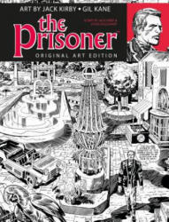 Prisoner Jack Kirby Gil Kane Art Edition (ISBN: 9781785862878)