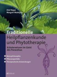 Traditionelle Heilpflanzenkunde und Phytotherapie (ISBN: 9783039020065)