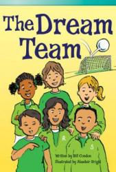 The Dream Team - Bill Condon, Alasdair Bright (ISBN: 9781480717459)