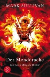 Der Monddrache - Mark Sullivan, Irmengard Gabler (ISBN: 9783596661015)