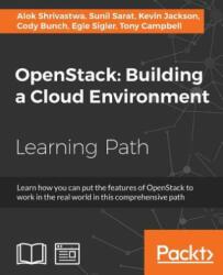 Openstack: Building a Cloud Environment (ISBN: 9781787123182)