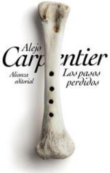 Los pasos perdidos - Alejo Carpentier (ISBN: 9788420684871)
