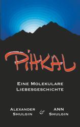 PiHKAL (ISBN: 9783740751012)