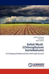 Safed Musli (Chlorophytum borivilianum) - Vaibhav Gaikwad, D. H. Patel, Ashok Shelke (ISBN: 9783659200786)
