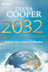 2032 - Das Goldene Zeitalter (ISBN: 9783453702707)