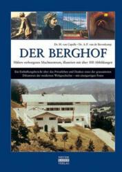 Der Berghof - Hitlers verborgenes Machtzentrum (ISBN: 9783846820049)