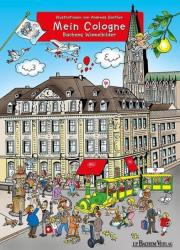 Mein Cologne - Andreas Ganther (ISBN: 9783761628478)