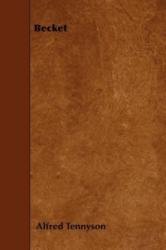 Alfred Tennyson - Becket - Alfred Tennyson (ISBN: 9781445550114)