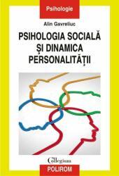Psihologia sociala si dinamica personalitatii (ISBN: 9789734676149)