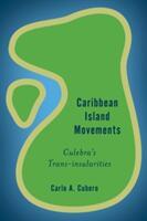 CARIBBEAN ISLAND MOVEMENTS CUPB (ISBN: 9781783488360)