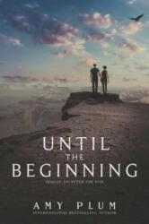 Until the Beginning (ISBN: 9780062225641)