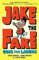Jake the Fake Stands Up (ISBN: 9780553523553)